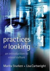 Practices of Looking: An Introduction to Visual Culture Book by Marita Sturken
