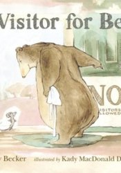 A Visitor for Bear (Bear and Mouse, #1) Book by Bonny Becker