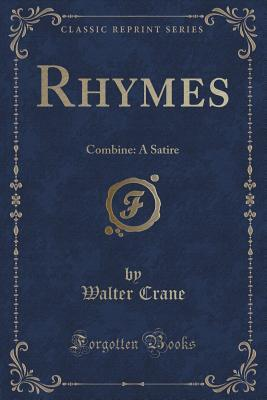 Rhymes: Combine: A Satire