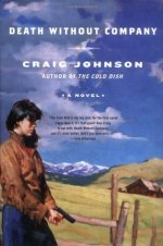 Book Review: Craig Johnson's Death Without Company
