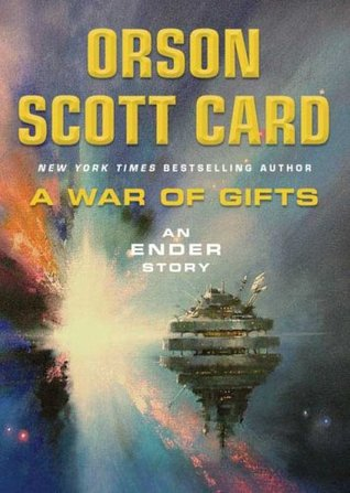 A War of Gifts (Ender's Saga, #1.1)