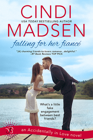 Falling for Her Fiance (Accidentally in Love, #1)