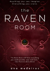 The Raven Room (The Raven Room, #1) Book by Ana Medeiros