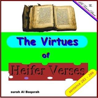 The Virtues Of Heifer Verses. Surah Al-Baqarah sentence 282 - 286