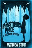 A Monstrous Place (Tales From Between #1)