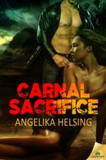 Carnal Sacrifice by Angelika Helsing