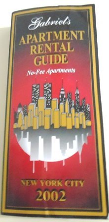 Gabriel's Apartment Rental Guide: No-Fee Apartments (New York City 2002)