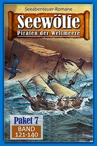 Seewölfe Paket 7: Seewölfe - Piraten der Weltmeere, Band 121 bis 140