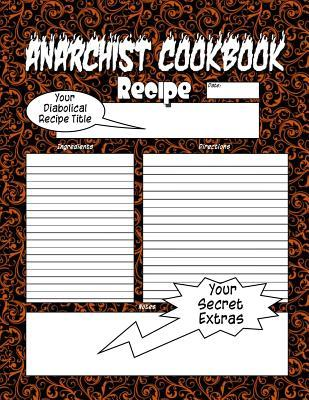 Anarchist Cookbook - Volume Two: The Anarchist Cookbook You Now Want!