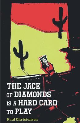 The Jack of Diamonds Is a Hard Card to Play