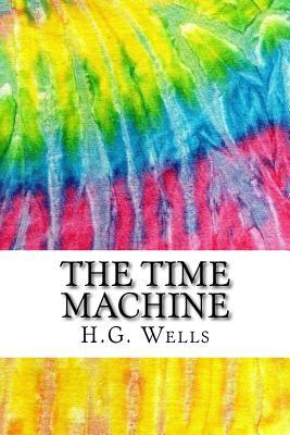 The Time Machine: Includes MLA Style Citations for Scholarly Secondary Sources, Peer-Reviewed Journal Articles and Critical Essays