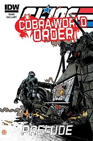 G.I. Joe: A Real American Hero: Cobra World Order Prelude