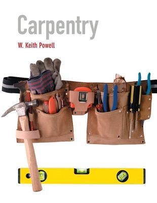 Carpentry Plus Mycarpentrylab with Pearson Etext -- Access Card Package