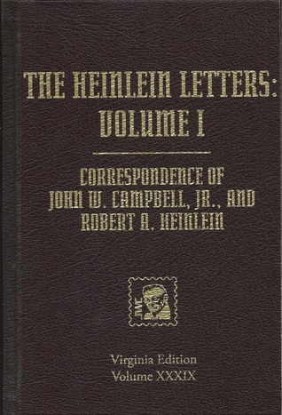 The Heinlein Letters: Volume 1