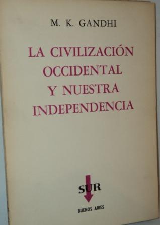 La Civilización Occidental y nuestra Independencia