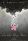 The Last Cherry Blossom