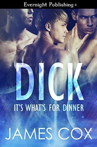 Dick, It's What's for Dinner PDF Book by James   Cox PDF ePub
