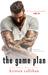 The Game Plan (Game On, #3) by Kristen Callihan