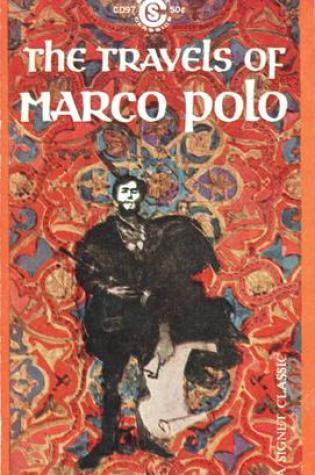 The Travels of Marco Polo PDF Book by Milton Rugoff, Marco Polo PDF ePub