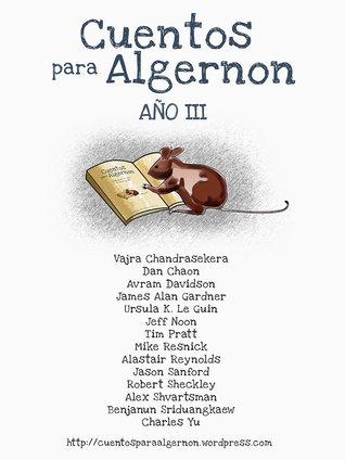 Cuentos para Algernon: Año III