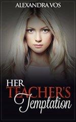 Her Teacher's Temptation by Alexandra Vos