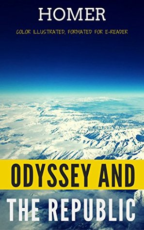 Odyssey And The Republic: Color Illustrated, Formatted for E-Readers