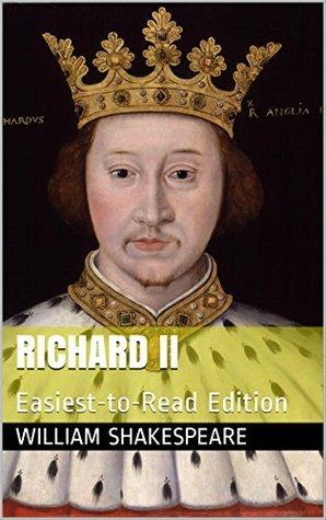 Richard II: Easiest-to-Read Edition