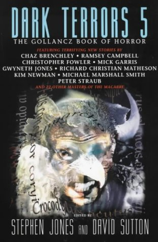 Dark Terrors 5: The Gollancz Book of Horror