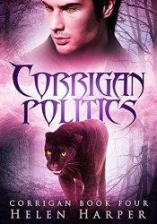 Corrigan Politics (Corrigan, #4) Book by Helen Harper