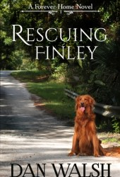 Rescuing Finley (Forever Home, #1) Book