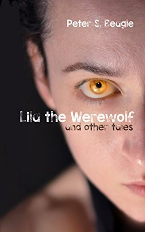 Lila The Werewolf and Other Tales