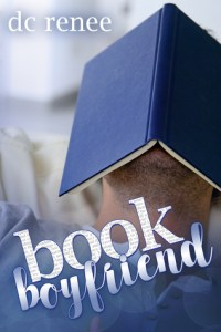 DNF Review: Book Boyfriend by DC Renee