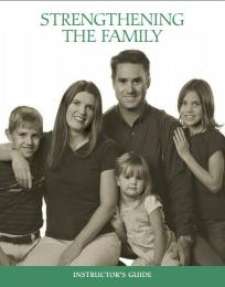 Strengthening the Family: Instructor's Guide