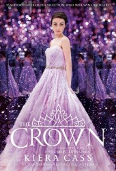 The Crown (The Selection, #5) Book