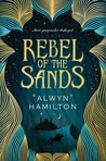 Rebel of the Sands (Rebel of the Sands #1)