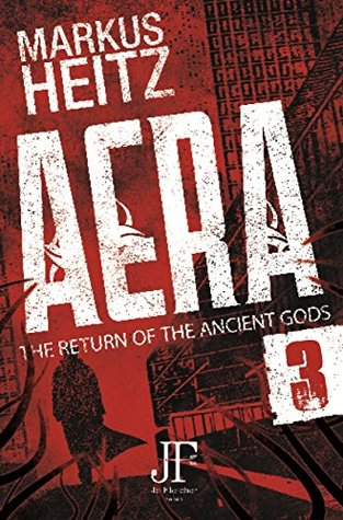 Aera Book 3: The Return of the Ancient Gods