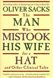The Man Who Mistook His Wife for a Hat and Other Clinical Tales Book