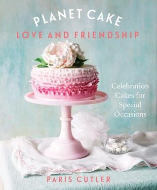Planet Cake: Love and Friendship