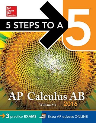 5 Steps to a 5 AP Calculus AB 2016 (5 Steps to a 5 on the Advanced Placement Examinations Series)