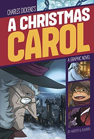 A Christmas Carol (Graphic Revolve: Common Core Editions)