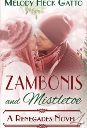 Zambonis and Mistletoe (Renegades, #4) Book