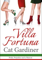 Villa Fortuna - A Romantic Comedy Book by Cat Gardiner