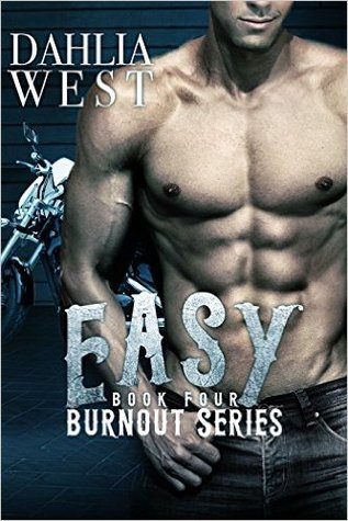 Easy (Burnout, #4)