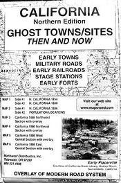 California, North Ghost;Towns 6 Maps Then & Now