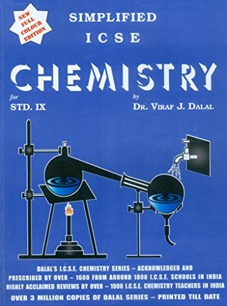 Dalal ICSE Chemistry Series: Simplified ICSE Chemistry for Class-9