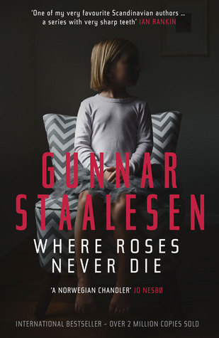 Where Roses Never Die (Varg Veum, #18)