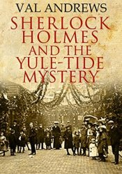 Sherlock Holmes and the Yule-tide Mystery Book by Val Andrews