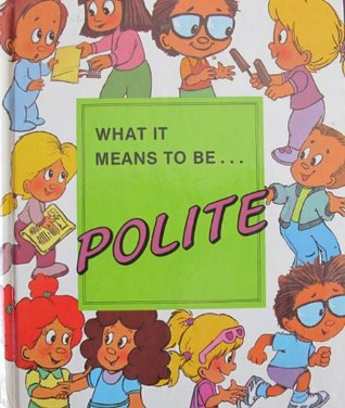 What It Means to Be Polite