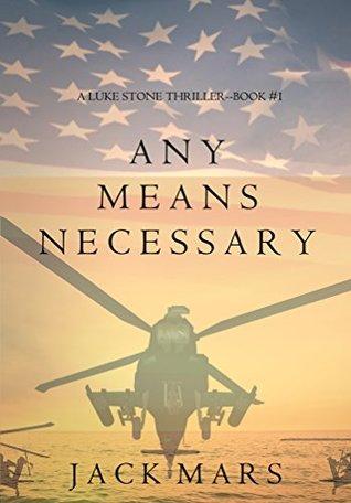 Any Means Necessary (Luke Stone #1)