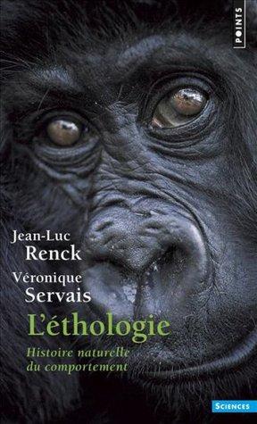 L'Ethologie : Histoire naturelle du comportement